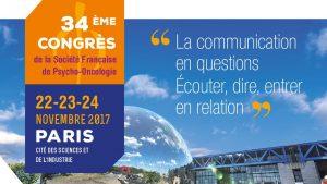 Congrès de la Société Française de Psycho-Oncologie les 22-23-24 novembre 2017