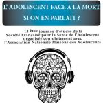 La 13° journée d'étude : « L'adolescent face à la mort. Si on en parlait ? » le 21 mars 2019